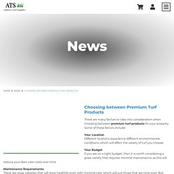 Choosing between Premium Turf Products