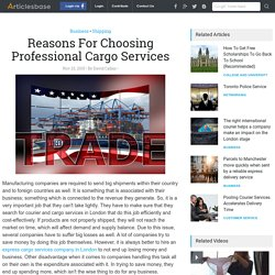Reasons For Choosing Professional Cargo Services