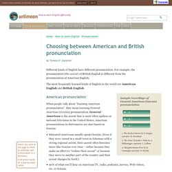 Choosing between American and British pronunciation