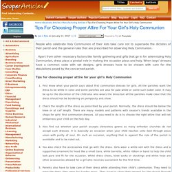 Tips For Choosing Proper Attire For Your Girl's Holy Communion