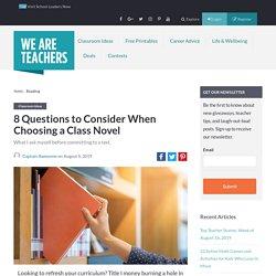 Choosing a Class Novel: 8 Questions to Consider