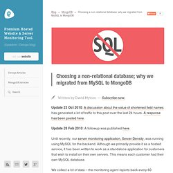 Choosing a non-relational database; why we migrated from MySQL to MongoDB « Boxed Ice Blog
