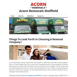 Things To Look Forth In Choosing A Removal Company in Sheffield