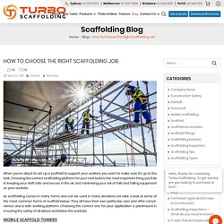 Choosing The Right Scaffolding For The Job