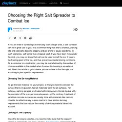 Choosing the Right Salt Spreader to Combat Ice