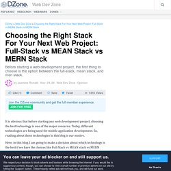 Choosing the Right Stack For Your Next Web Project: Full-Stack vs MEAN Stack vs MERN Stack