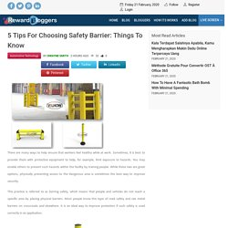 5 Tips For Choosing Safety Barrier: Things To Know