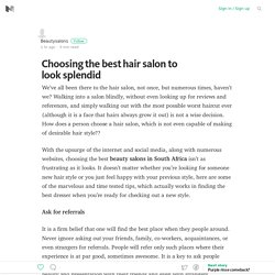 Choosing the best hair salon to look splendid – Medium