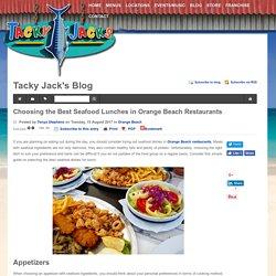 Choosing the Best Seafood Lunches in Orange Beach Restaurants