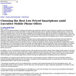 Choosing the Best Low Priced Smartphone amid Lucrative Mobile Phone Offers