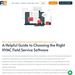 A Helpful Guide to Choosing the Right HVAC Field Service Software - Fieldpromax