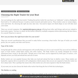 Choosing the Right Trailer for your Boat