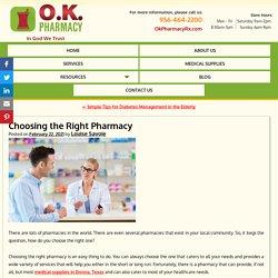 Choosing the Right Pharmacy