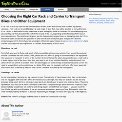Choosing the Right Car Rack and Carrier to Transport Bikes and Other Equipment