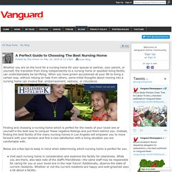 A Perfect Guide to Choosing The Best Nursing Home - Vanguard Online Community