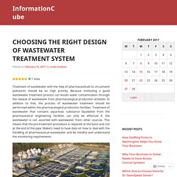 Choosing the Right Design of Wastewater Treatment System