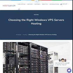 Choosing the Right Windows VPS Servers Hosting