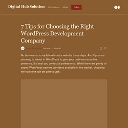 Tips for Choosing the Right WordPress Development Company