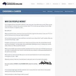 Why People Work - Choosing a Career - Job Seekers Workshop - Australia's Careers OnLine