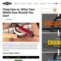 Chop Saw vs. Miter Saw - Which One Should You Use? -