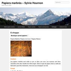 E-choppe - Papiers marbrés - Sylvie Hournon