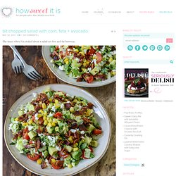 BLT Chopped Salad with Corn, Feta + Avocado