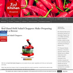 Red Hand Held Salad Choppers Make Preparing Salads a Breeze – Red Kitchen Accessories