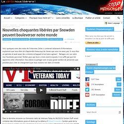 Nouvelles choquantes libérées par Snowden peuvent bouleverser notre monde