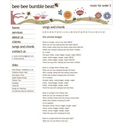 Song and Chords: The Animal Boogie, Bee Bee Bumble Beat, Music and Movement for under 5, East London UK