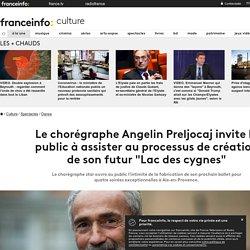 """Le chorégraphe Angelin Preljocaj invite le public à assister au processus de création de son futur """"Lac des cygnes"""""""