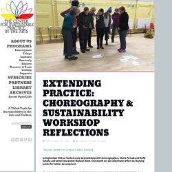 Extending Practice: Choreography & Sustainability Workshop Reflections – The CSPA