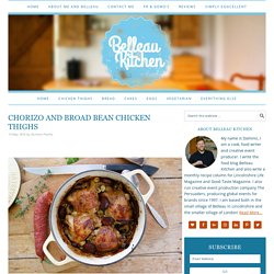 chorizo and broad bean chicken thighs - Belleau Kitchen