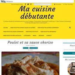 Poulet et sa sauce chorizo - Ma cuisine débutante