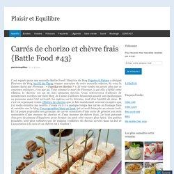 Carrés de chorizo et chèvre frais {Battle Food #43}