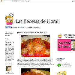 Las recetas de Noralí: Chorizos a la Pomarola