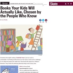 The best books for kids, chosen by children's librarians.