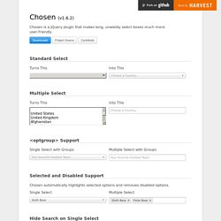 Chosen - a JavaScript plugin for jQuery and Prototype - makes select boxes better
