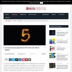 5 choses que j'ai apprises en 30 mois avec Siècle Digital