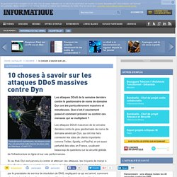 Mirai - 10 choses à savoir sur les attaques ddos massives contre dyn le monde informatique