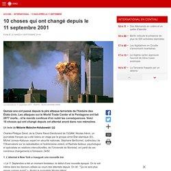 10 choses qui ont changé depuis le 11septembre2001