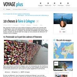 10 choses à faire à Cologne l voyageplus.fr