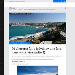 20 choses à faire à Sydney une fois dans votre vie (partie 2) – Courrier Australien