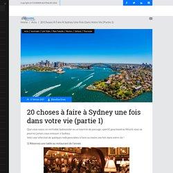 20 choses à faire à Sydney une fois dans votre vie (partie 1) – Courrier Australien