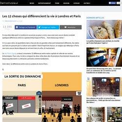 Les 12 choses qui différencient la vie à Londres et Paris