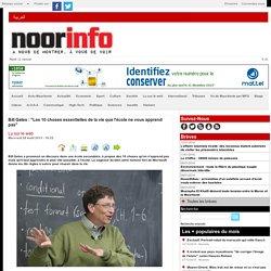 """Bill Gates : """"Les 10 choses essentielles de la vie que l'école ne vous apprend pas"""""""