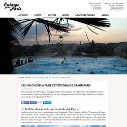 Les 100 choses à faire cet été dans le Grand Paris