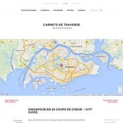 20 choses à faire à Singapour - Mon City guide complet !