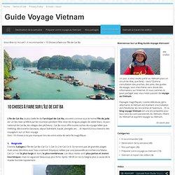 10 choses à faire sur l'île de Cat Ba - Guide Voyage Vietnam