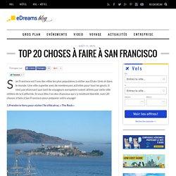 Top 20 choses à faire à San Francisco