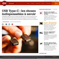 USB Type-C : les choses indispensables à savoir